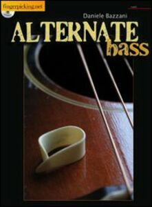 Alternative Bass. Con CD Audio. Ediz. inglese