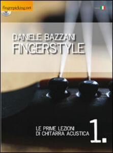 Fingerstyle. Le prime lezioni di chitarra acustica. Con CD-ROM