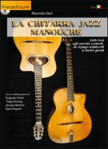 La chitarra jazz Manouche. Con DVD