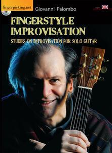 Fingerstyle improvisation. Studies on improvisation on solo guitar. Con DVD - Giovanni Palombo - copertina