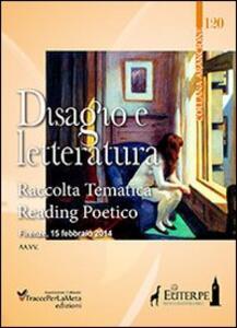 Disagio e letteratura. Raccolta tematica reading poetico Firenze 2014