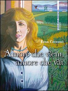 Amore che vieni, amore che vai - Ema Cecconi - copertina