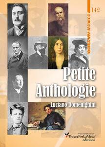Petite anthologie. Piccola antologia di poesia francese: da Villon a Jammes - copertina