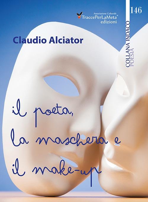 Il poeta, la maschera e il ...