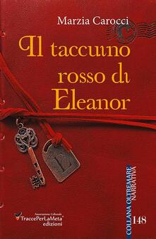 Il taccuino rosso di Eleanor - Marzia Carocci - copertina