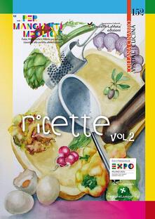 Ricette «... per mangiarti meglio!». Fiabe, Filastrocche e Ricette per educare i bambini alla corretta alimentazione. Vol. 2 - copertina
