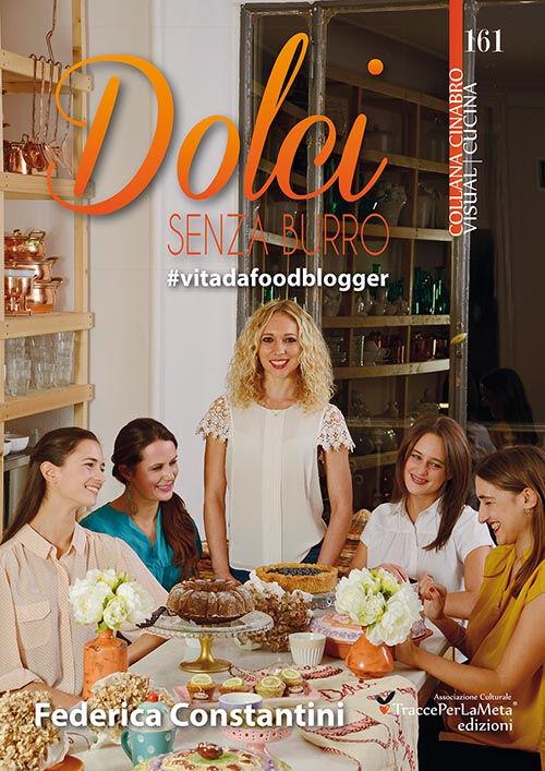 Dolci senza burro. #vitadafoodblogger