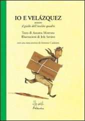 Io e Velazquez ovvero il giallo dell'insolito quadro