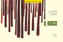 Il bosco. Con valigetta.pdf