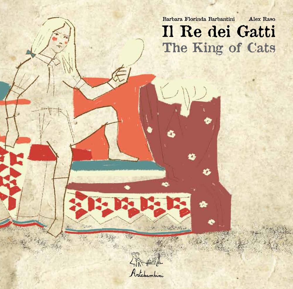 Il re dei gatti. Ediz. italiana e inglese