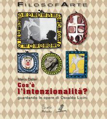 Cosè lintenzionalità? Guardando le opere di Osvaldo Licini. Ediz. illustrata.pdf