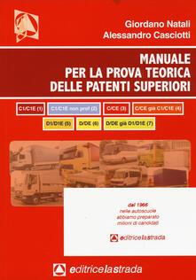 Il manuale per la prova teorica delle patenti superiori (tutti e 7 i programmi di esame) - copertina