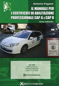 Il manuale per i certificati di abilitazione professionale CAP A e CAP B