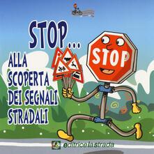 Winniearcher.com Stop... Alla scoperta dei segnali stradali Image