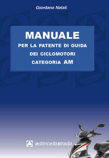 Manuale per la patente di guida dei ciclomotori categoria AM.pdf