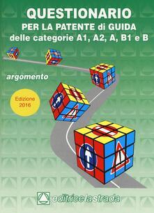 Questionario per la patente di guida delle categorie A1 A2 B1 e B.pdf