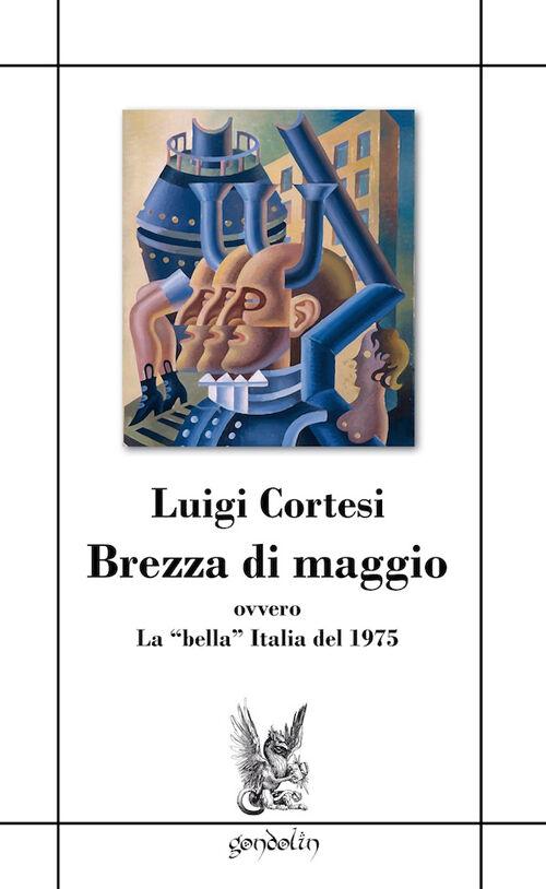 Brezza di maggio ovvero la «bella» Italia del 1975
