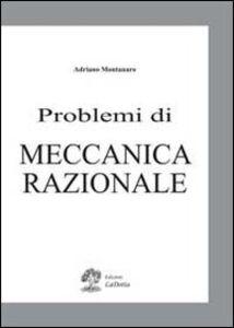 Problemi di meccanica razionale