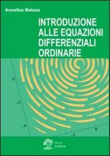 Introduzione alle equazioni differenziali oridinarie - Annalisa Malusa - copertina