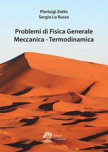Problemi di fisica generale, meccanica, termodinamica