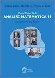 Complementi di analisi matematica 2 - Virginia De Cicco,Ida De Bonis,Antonio Cigliola - copertina