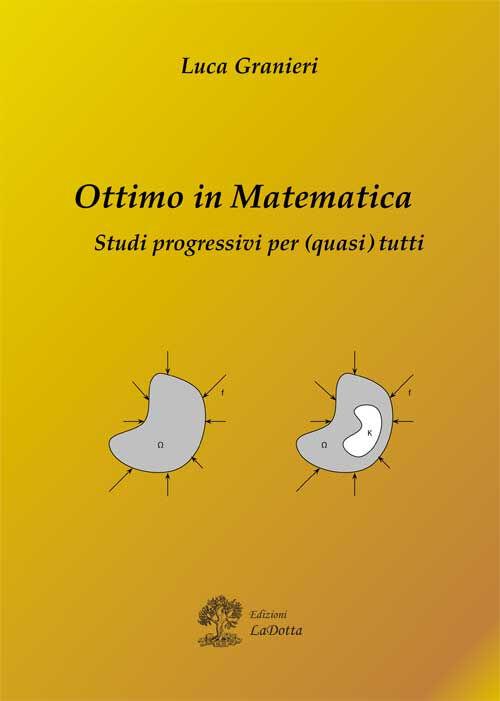 Ottimo in matematica. Studi progressivi per (quasi) tutti
