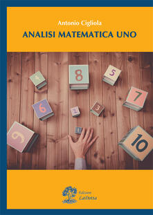 Analisi matematica 1 - Antonio Cigliola - copertina