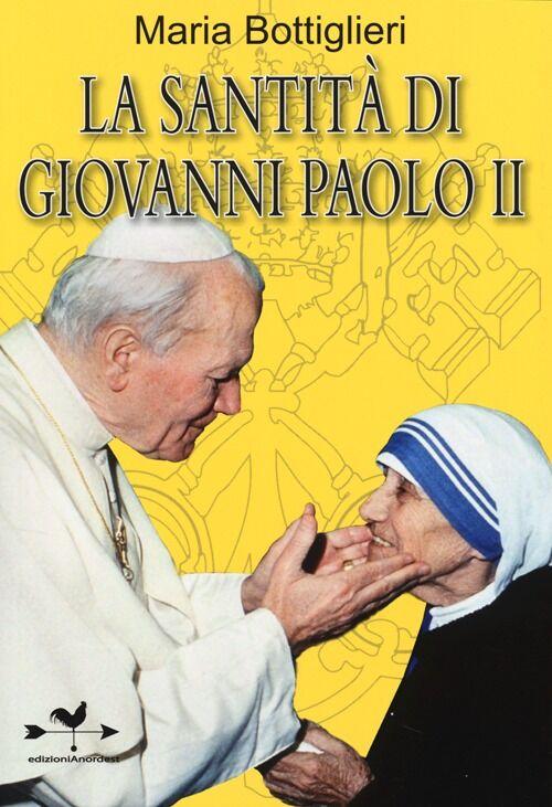 La santità di Giovanni Paolo II