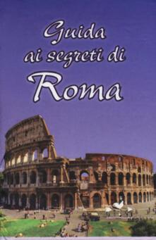 Guida ai segreti di Roma - copertina