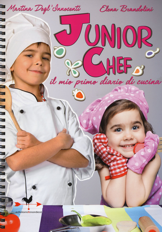 Junior chef. Il mio primo diario di cucina
