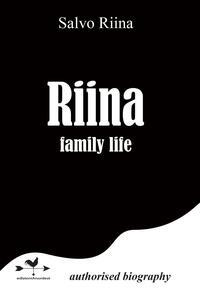 Riina family life - Salvatore Riina - copertina