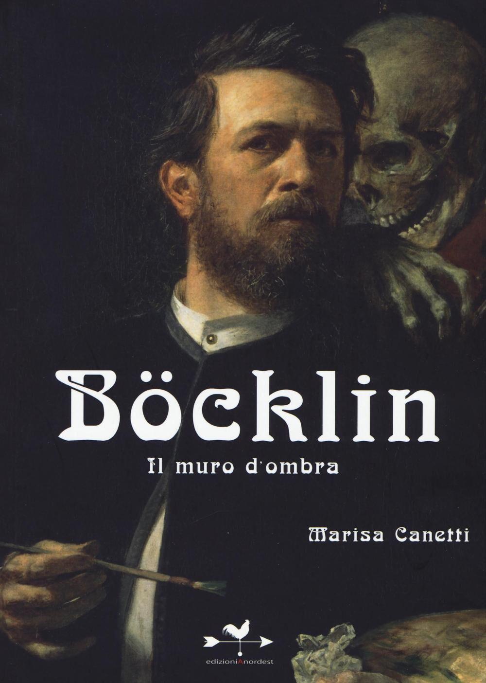 Böcklin. Il muro d'ombra