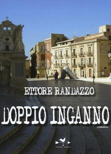 Doppio inganno - Ettore Randazzo - copertina
