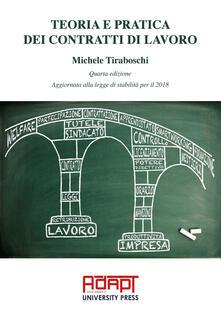 Teoria e pratica dei contratti di lavoro - Michele Tiraboschi - copertina