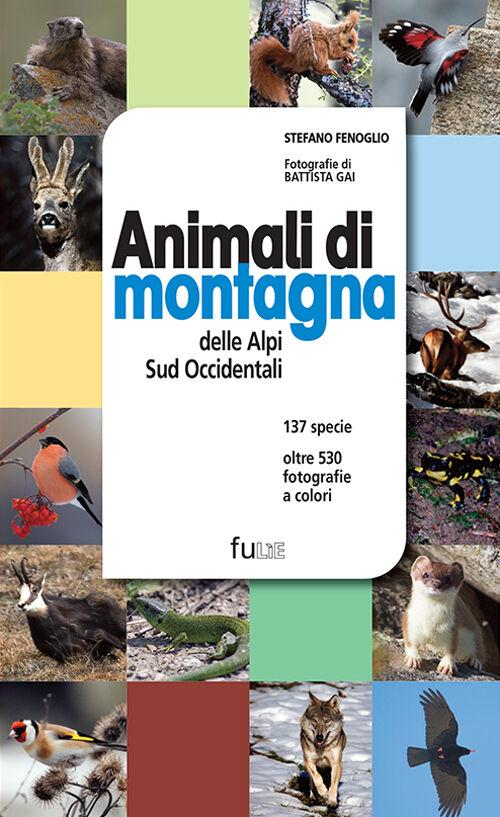 Animali di montagna delle Alpi sud occidentali