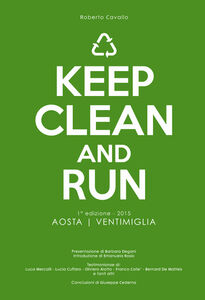 Keep clean and run. 1ª edizione 2015 Aosta-Ventimiglia