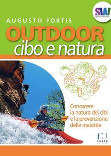 Tegliowinterrun.it Outdoor. Cibo e natura. Conoscere la natura dei cibi e la prevenzione delle malattie Image