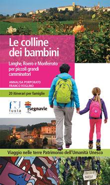 Milanospringparade.it Le colline dei bambini. Langhe, Roero e Monferrato per piccoli grandi camminatori Image