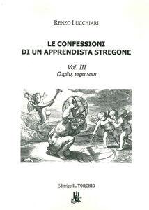 Le confessioni di un apprendista stregone. Vol. 3