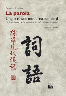 Ascotcamogli.it La parola. Lingua cinese moderna standard. Parti del discorso, elementi sintattici, costruzioni particolari Image