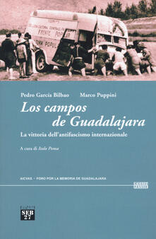 Ristorantezintonio.it Los campos de Guadalajara. La vittoria dell'antifascismo internazionale Image