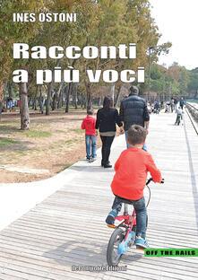 Racconti a più voci - Ines Ostoni - copertina
