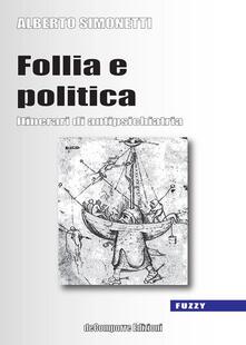 Festivalshakespeare.it Follia e politica. Itinerari di antipsichiatria Image