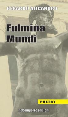 Fulmina mundi - Gerardo Alicandro - copertina