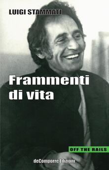 Frammenti di vita - Luigi Stammati - copertina