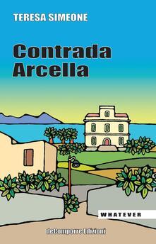 Contrada Arcella - Teresa Simeone - copertina