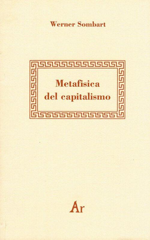 Metafisica del capitalismo