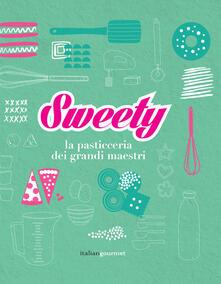 Antondemarirreguera.es Sweety. La pasticceria dei grandi maestri Image