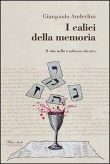 Criticalwinenotav.it I calici della memoria. Il vino nella tradizione ebraica Image