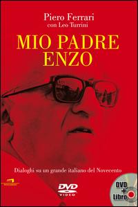 Mio padre Enzo. Dialoghi su...